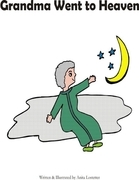 Grandma Went to Heaven