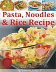 Pasta Noodles & Rice Recipes