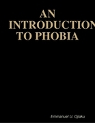 An Introduction to Phobia