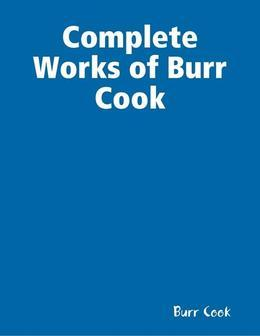 Complete Works of Burr Cook