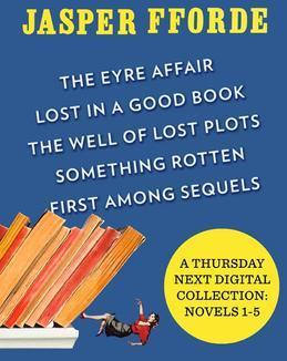 A Thursday Next Digital Collection: Novels 1-5