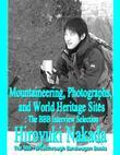 Mountaineering, Photographs, and World Heritage Sites: The Bbb Interview Selection