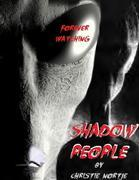 Shadow People - Forever Watching