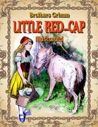 Little Red-Cap: Illustrated
