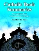 Catholic Book Summaries: 54 Traditional and Contemporary Classics
