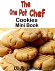 One Pot Chef Cookies Mini Book