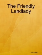 The Friendly Landlady