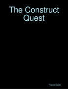 The Construct Quest