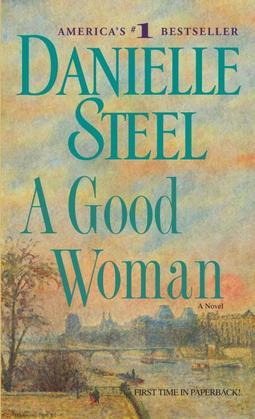 A Good Woman: A Novel