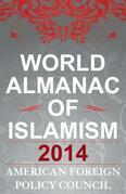 The World Almanac of Islamism: 2014
