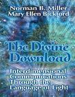 The Divine Download: Interdimensional Communications Though the Language of Light