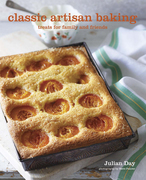 Classic Artisan Baking: Recipes for Cakes, Cookies, Muffins and More