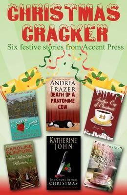Christmas Cracker: Six Festive Stories from Accent Press