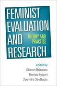 Feminist Evaluation and Research: Theory and Practice