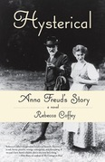 Hysterical: Anna Freud's Story