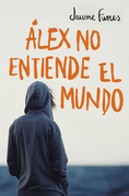 Álex no entiende el mundo