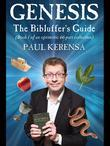 Genesis: The Bibluffer's Guide: Book 1 of an Optimistic 66 Part Collection