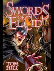 """Swords of El Cid: """"Rodrigo! May God Curse Him!"""""""