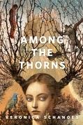 Among the Thorns