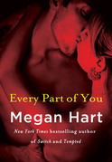 Megan Hart - Every Part of You