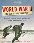 The New York Times Living History: World War II, 1939-1942