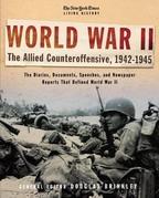 The New York Times Living History: World War II, 1942-1945