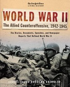 The New York Times Living History: World War II, 1942-1945