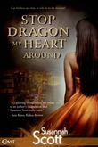 Susannah Scott - Stop Dragon My Heart Around