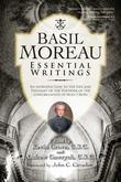 Basil Moreau: Essential Writings
