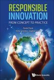 RESPONSIBLE INNOVATION: FROM CONCEPT TO PRACTICE: From Concept to Practice