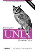 Learning the Unix Operating System: A Concise Guide for the New User