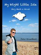 My Wight Little Isle: Very Much a Novel