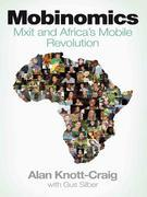 Mobinomics: Mxit and Africa's mobile revolution