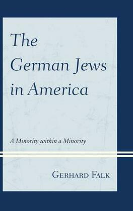 The German Jews in America: A Minority within a Minority