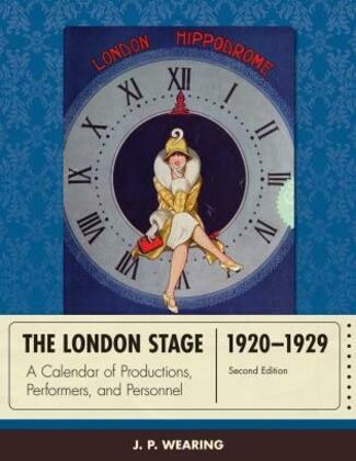The London Stage 1920-1929: A Calendar of Productions, Performers, and Personnel