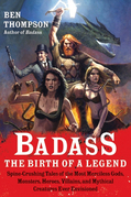 Badass: The Birth of a Legend