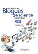 Les meilleurs blogues de science en français – Sélection 2014