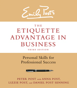 The Etiquette Advantage in Business, Third Edition