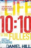 10:10: Life to the Fullest