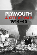 Plymouth: A City at War 1914-45
