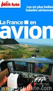 France en avion 2014 Petit Futé (avec photos et avis des lecteurs)