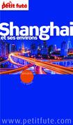 Shanghai 2014-2015 Petit Futé (avec cartes, photos + avis des lecteurs)