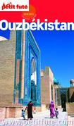 Ouzbékistan 2014-2015 Petit Futé (avec cartes, photos + avis des lecteurs)