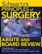 Schwartz's Principles of Surgery ABSITE and Board Review, Ninth Edition