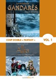 Coup double « Fantasy », Vol. 1