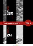 Coup double « polar », Vol. 2