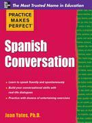 Practice Makes Perfect: Spanish Conversation