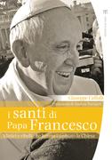 I santi di papa Francesco