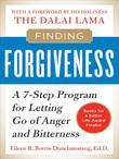 Finding Forgiveness: A 7-Step Program for Letting Go of Anger and Bitterness