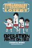 Extraordinary Losers 1: Operation Pants on Fire
